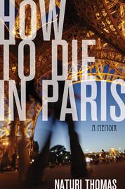How to Die in Paris.