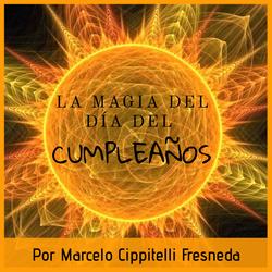La magia del día del cumpleaños