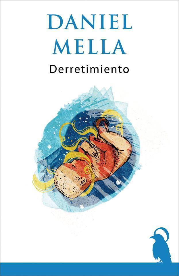 Derretimiento, de Daniel Mella