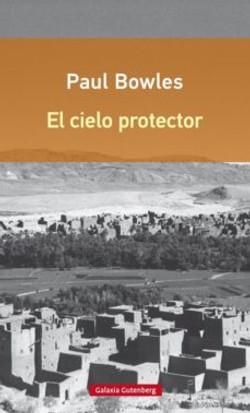 El cielo protector, de Paul Bowels