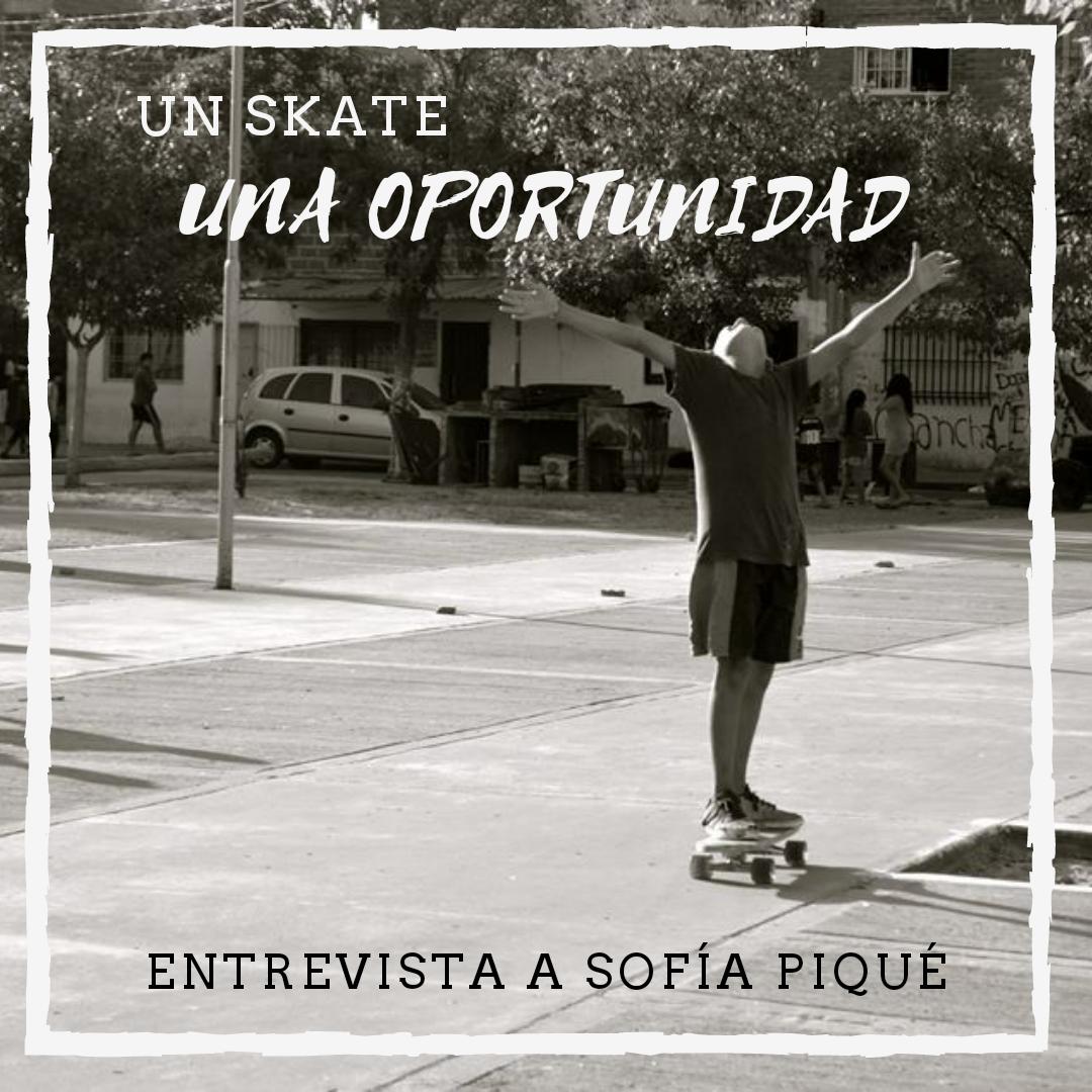 Un skate, una oportunidad