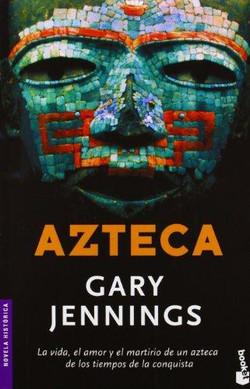 Azteca, de Gary Jennings