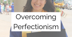 Confession: I am a Recovering Perfectionist