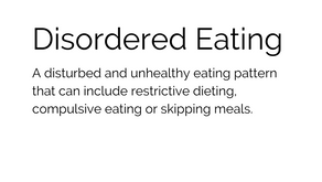 Disordered Eating?