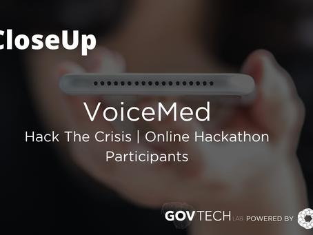 #CloseUp: VoiceMed