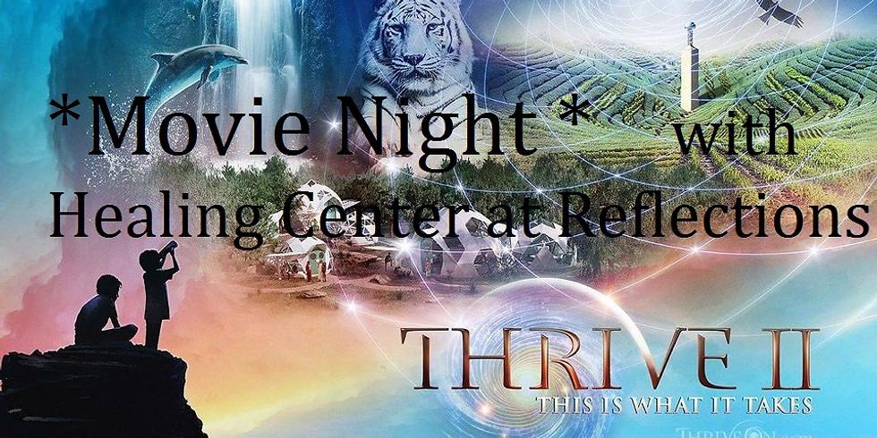 Movie Night! Thrive II
