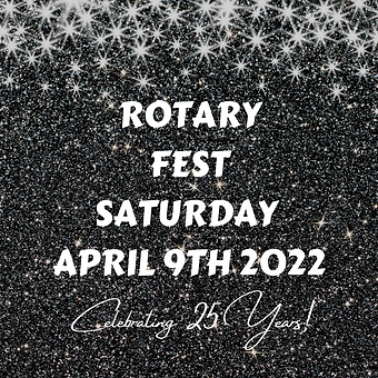 ROTARY FEST SATURDAY APRIL 9TH 2022.png