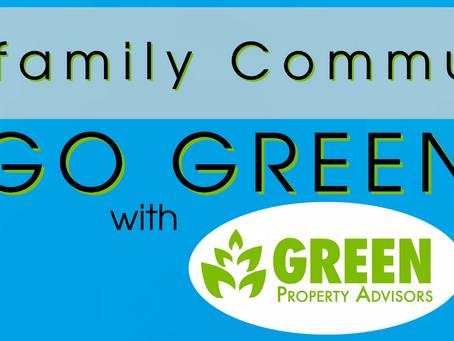 Multi-family Communities GO GREEN