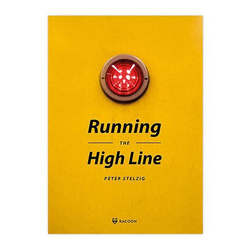 Running the High Line - Peter Stelzig