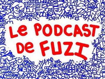 Le podcast de Fuzi