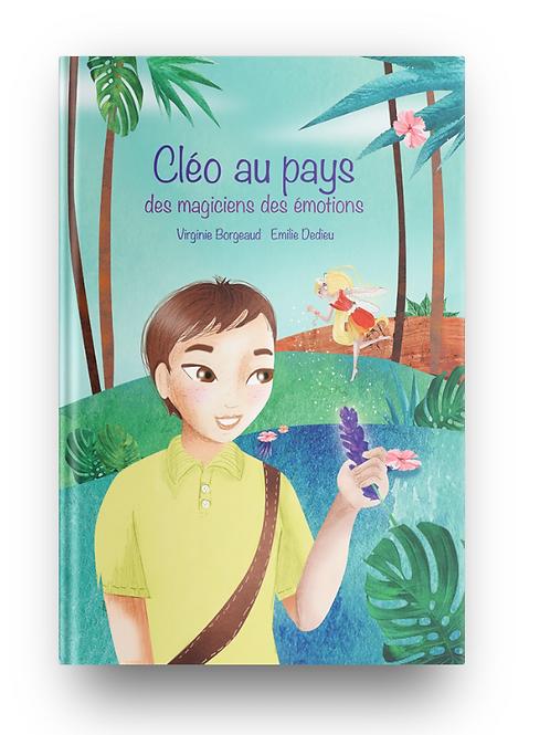 Album enfants Cléo au pays des magiciens des émotions - Couv. cartonnée 22x32
