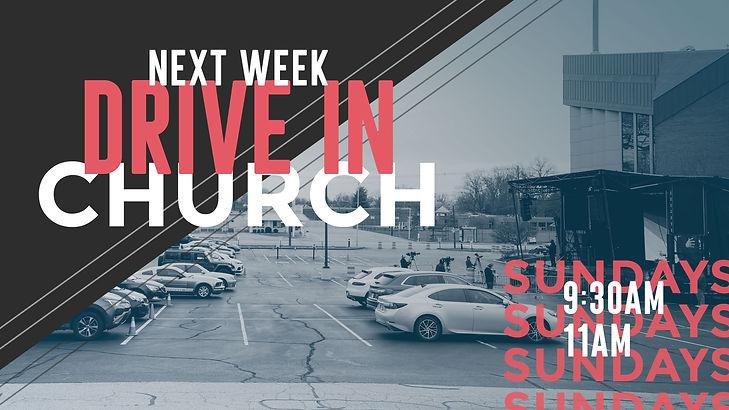 Drive In Church Next Week.jpg