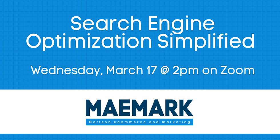 Workshop: Search Engine Optimization Simplified
