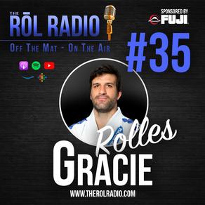 #35 Rolles Gracie