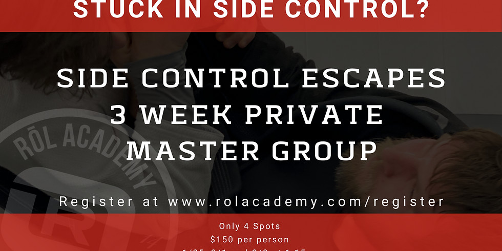 Side Control Escapes Private 3 Week Master Group