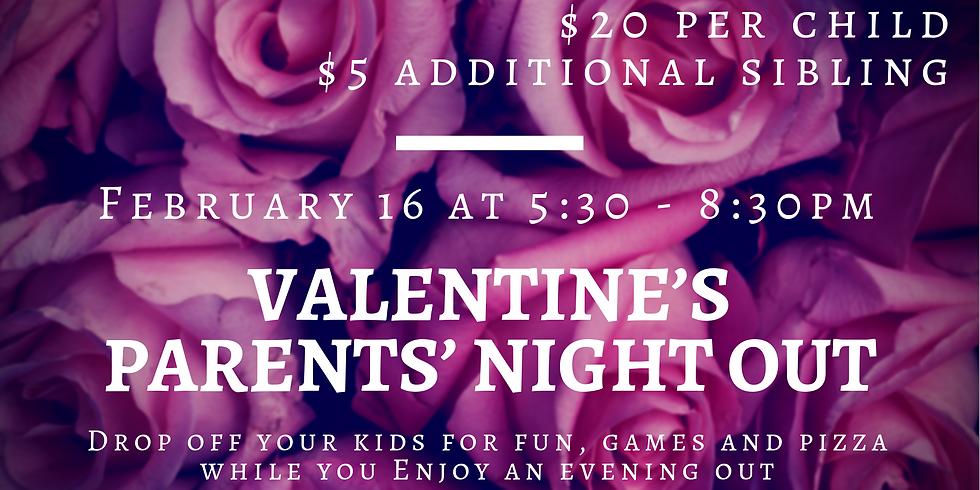 Valentine's Parents' Night Out