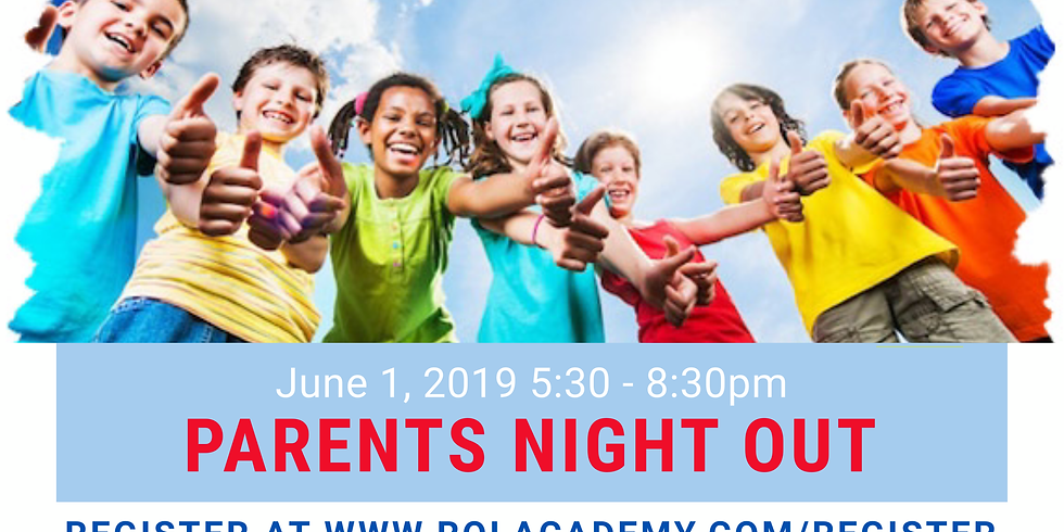 Parents' Night Out - Summer is Here