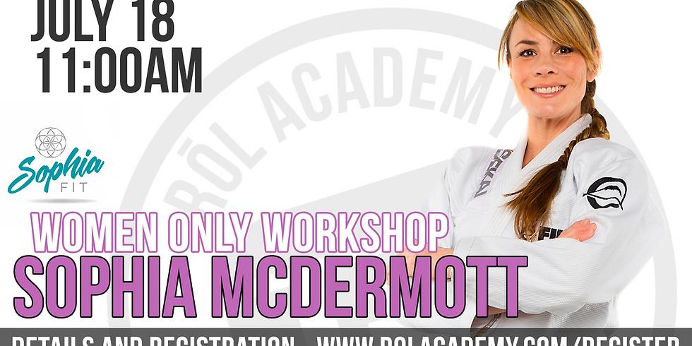 Sophia McDermott Workshop - Women ONLY