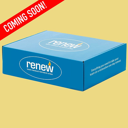 RENEW:Team Renewal Retreat-In-A-Box