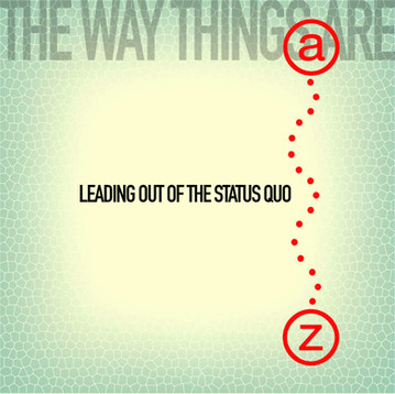 Leading Out of the Status Quo