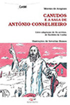 Canudos e a saga de Antônio Conselheiro   Autor: MOREIRA DE ACOPIARA
