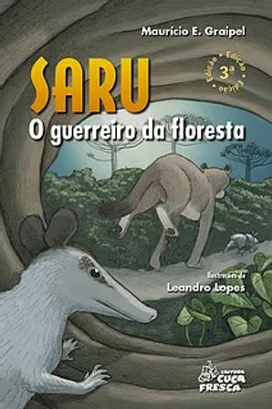 Saru O guerreiro da floresta  -  Educação ambiental