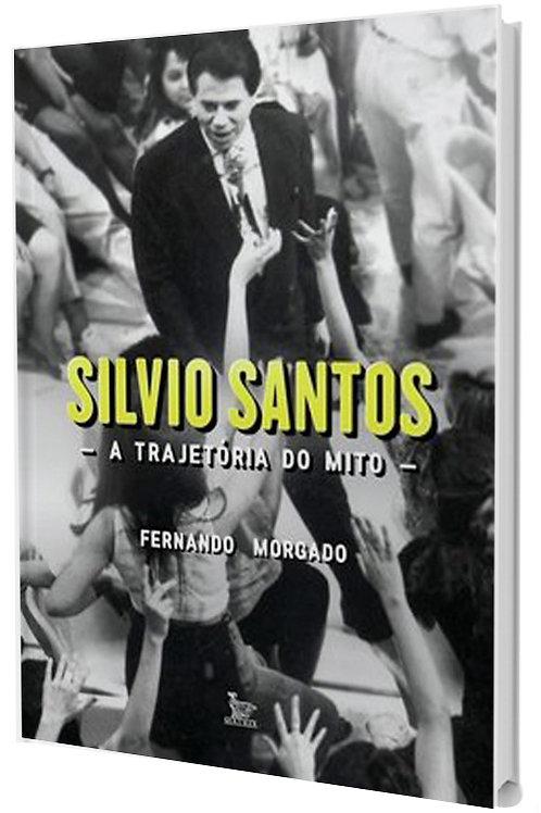 Sílvio Santos: a trajetória do mito