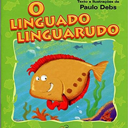O Linguado Linguarudo     Paulo Debs (Autor)