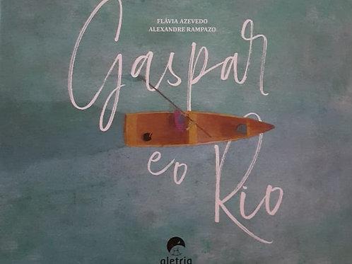 Gaspar e o Rio - Reflexões