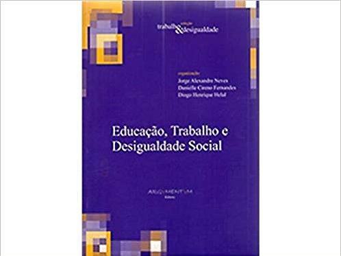Educacao, Trabalho E Desigualdade Social - Sociologia