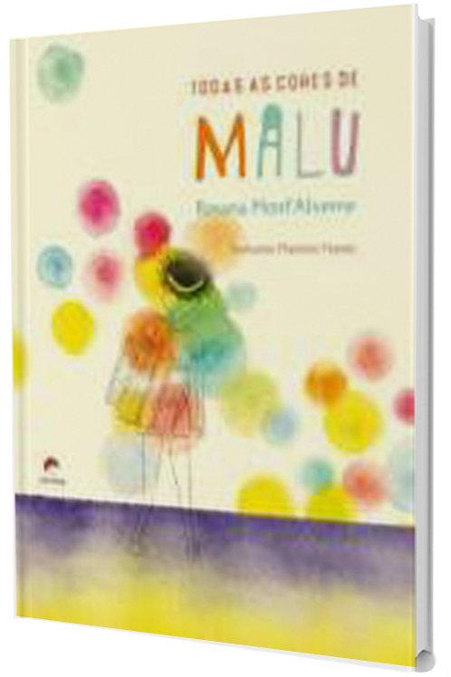 Todas as cores de Malu - Superação