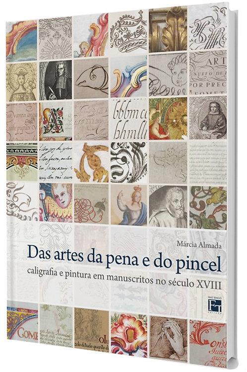 ARTES DA PENA E DO PINCEL: CALIGRAFIA E PINTURA EM MANUSCRITOS NO SEC XVIII