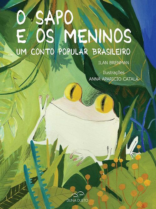 O Sapo e os Meninos. Um Conto Popular Brasileiro -  Conto popular