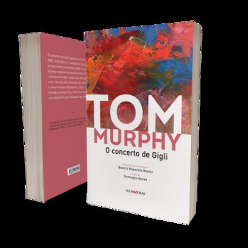 O concerto de Gigli    Autor: Tom Murphy