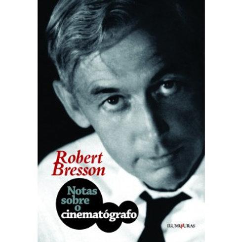 ISBN978-85-7321-615-8   Autor: Robert Bresson