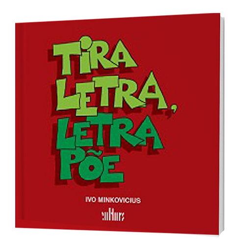 Tira Letra, Põe Letra - Fonética