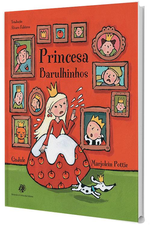 Princesa Barulhinhos  - Tolerância