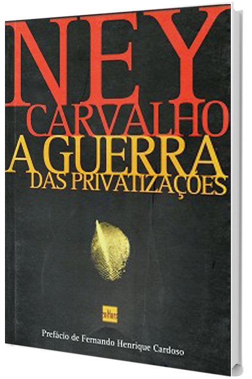 A Guerra das Privatizações