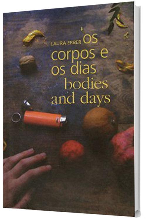 Os corpos e os dias - Literatura