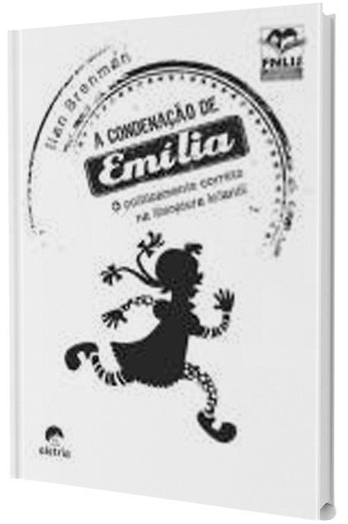 A condenação de Emília - Formação do Leitor