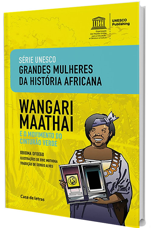 Wangari Maathai e o Movimento do Cinturão Verde - Literatura HQ