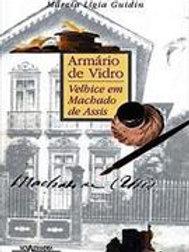 ARMARIO DE VIDRO: VELHICE EM MACHADO DE ASSIS