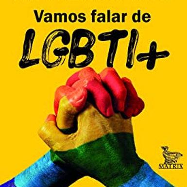 Vamos falar de LGBTI+: 100 perguntas para refletir sobre quem é você