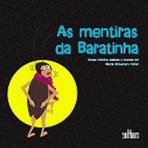 MENTIRAS DA BARATINHA, As Autor(es): MARCIA GROSSMANN COHEN (ADAPTAÇÃO E ILUSTRAÇÕES)