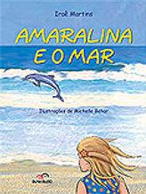 Amaralina e o mar     Autora: IRAÊ MARTINS