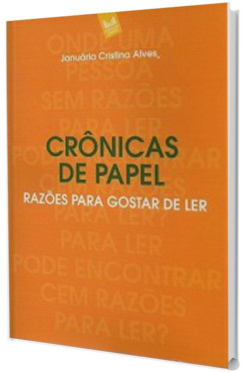 Crônicas de papel: razões para gostar de ler