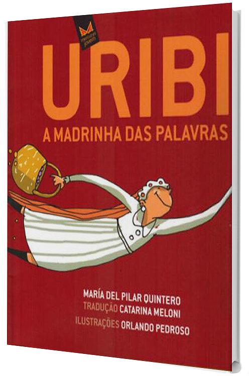 Uribi, a madrinha das palavras