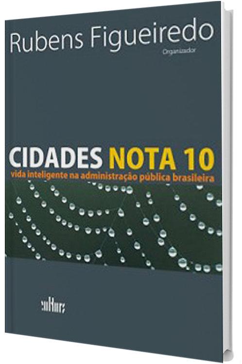 Cidades Nota 10 -  Gestão e Negócios