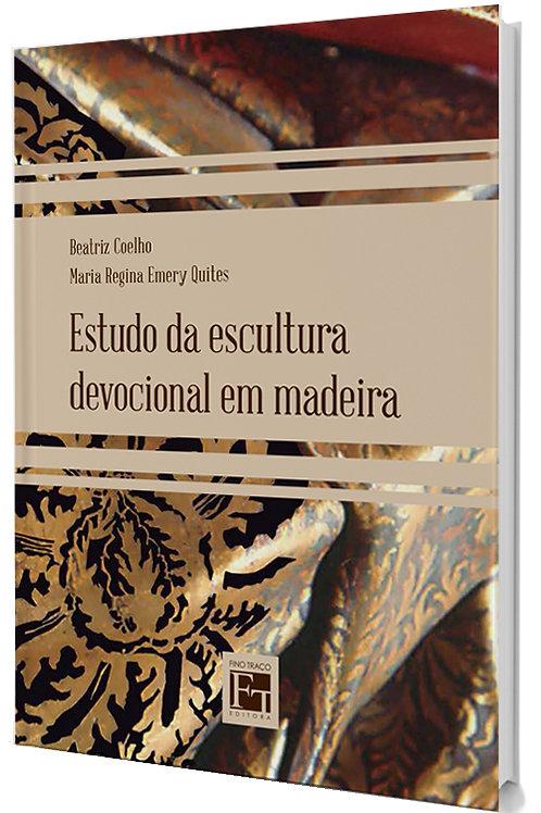 Estudo da Escultura Devocional em Madeira - Patrimônio