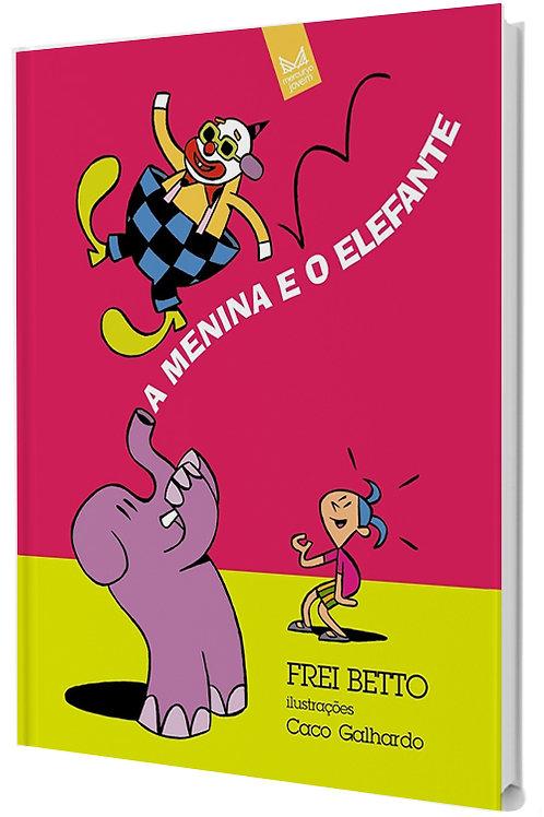 A menina e o elefante - Infantojuvenil